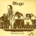Ofege-Try and Love