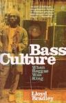 Lloyd Bradley-Bass Culture: When Reggae Was King
