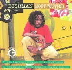 Bushman-Most Wanted