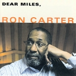 Ron Carter-Dear Miles