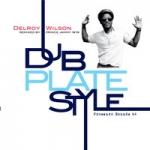Delroy Wilson-Dub Plate Style