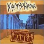 Mamborama-Directamente al Mambo