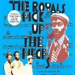 The Royals-Pick up the Pieces
