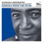 Barbara Hendricks & Magnus Lindgren Quartet-Barbara Sings the Blues (LP+CD)