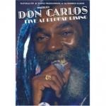 Don Carlos-Live at Reggae Rising