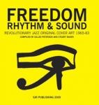 Gilles Peterson & Stuart Baker-Freedom Rhythm & Sound - Revolutionary Jazz Original Cover Art 1965-83