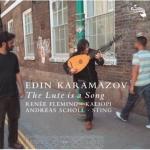 Edin Karamazov-The Lute Is a Song