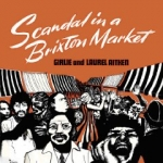 Girlie and Laurel Aitken-Scandal in a Brixton Market