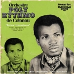 Orchestre Poly-Rythmo de Cotonou-Echos Hypnotiques Volume Two 1969 - 1979 (2LP)