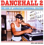 Various Artists-Dancehall 2 - The Rise of Jamaican Dancehall Culture (2CD)