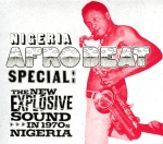 Various Artists-Nigeria Afrobeat Special: The New Explosive Sound in 1970s Nigeria (3LP)