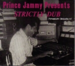 Prince Jammy-Prince Jammy Presents Strictly Dub