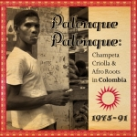 Various Artists-Palenque Palenque: Afro Roots in Colombia 1975-91 (3LP)