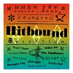 Various Artists-When the Dances Were Changing - Hitbound Selection