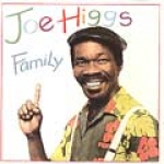 Joe Higgs-Family