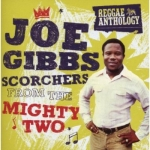 Various Artists-Joe Gibbs: Scorchers from the Mighty Two (2CD)