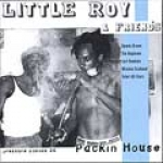 Little Roy & Friends-Packin House