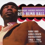 Various Artists-Red Bumb Ball: Rare & Unreleased Rocksteady 1966-68 (2LP)