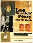 "Jeremy Collingwood-Lee ""Scratch"" Perry - Kiss Me Neck"