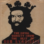 Dub Syndicate-The Royal Variety Show - The Best of Dub Syndicate (2CD)
