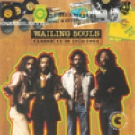 Wailing Souls-Wailing Souls Most Wanted : Classic Cuts 1978-1984