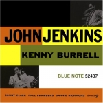 John Jenkins with Kenny Burrell-John Jenkins with Kenny Burrell