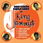 V/A-Rootsman Vibrations at King Jammy's