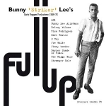 Eri Esittäjiä-Full Up, Bunny Lee's Early Reggae 1968-72 2LP