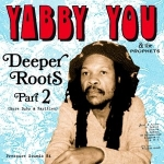 Yabby You & The Prophets-Deeper Roots Part 2 2LP