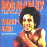 Bob Marley & The Wailers-Talkin' Blues
