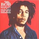 Bob Marley & The Wailers-Rebel Music