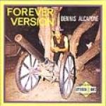 Dennis Alcapone-Forever Version