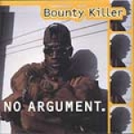 Bounty Killer-No Argument