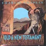 Charlie Chaplin-Old & New Testament