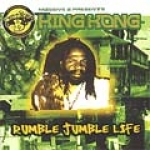 King Kong-Rumble Jumble Life