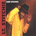Lt Stitchie-Raw Episode