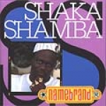 Shaka Shamba-Namebrand