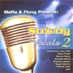 Various Artists-Mafia & Fluxy Present Strictly Vocals Vol. 2