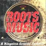 Various Artists-Roots Music: A Kingston Sounds Sampler