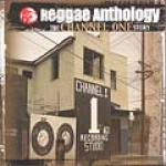 Various Artists-Channel One Story: Reggae Anthology (2 CD)