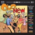 Various Artists-Old to the New: Steely & Clevie Tribute To Joe Gibbs Classics